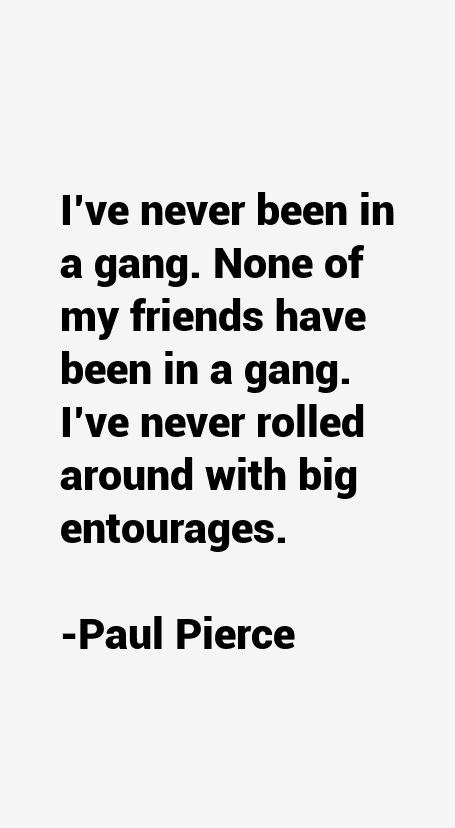 Paul Pierce Quotes