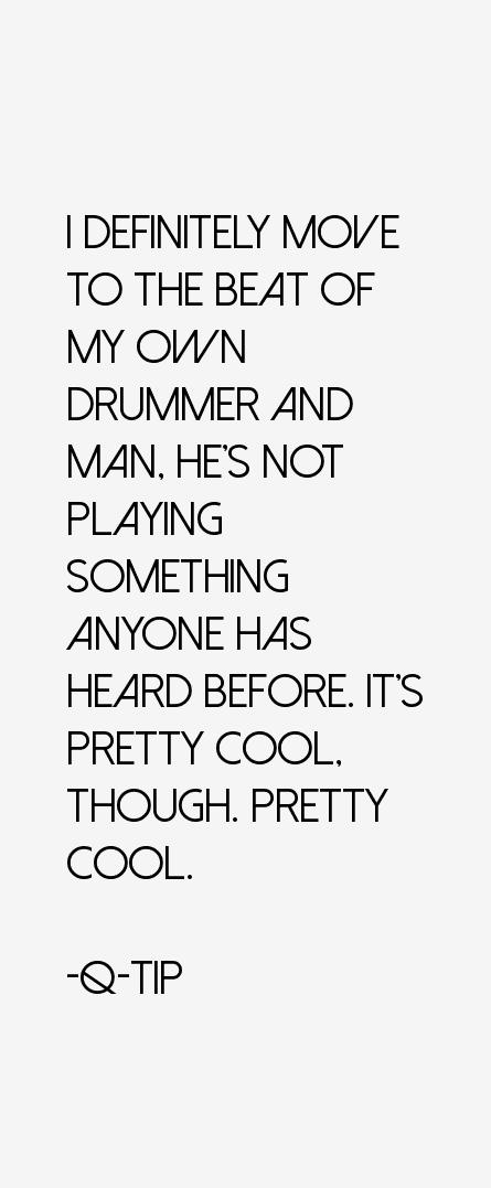 Q-Tip Quotes