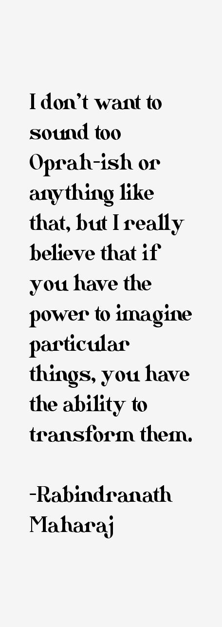 Rabindranath Maharaj Quotes