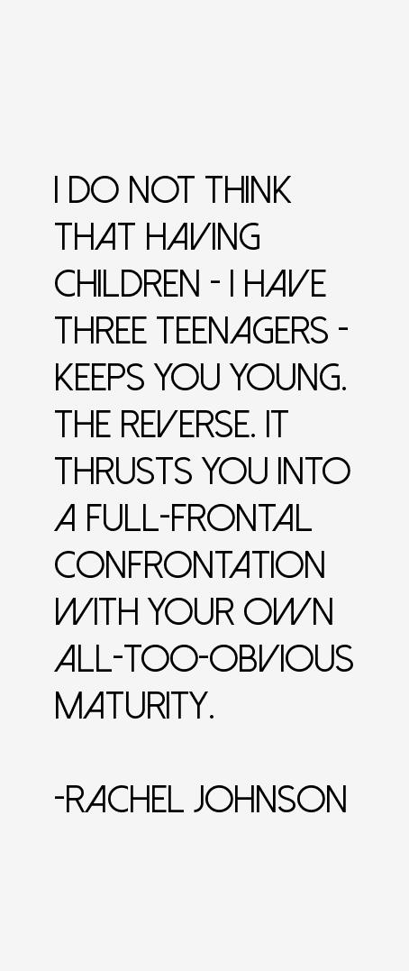 Rachel Johnson Quotes