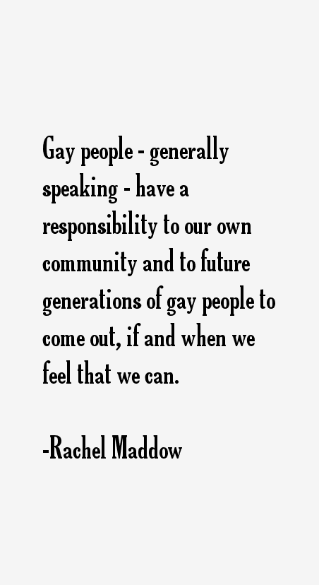 Rachel Maddow Quotes