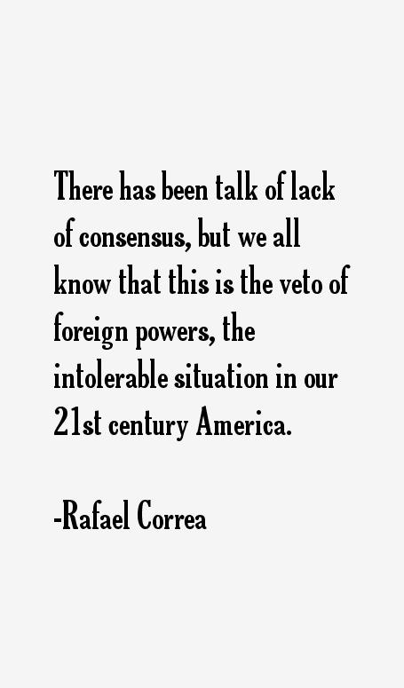 Rafael Correa Quotes