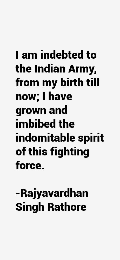 Rajyavardhan Singh Rathore Quotes