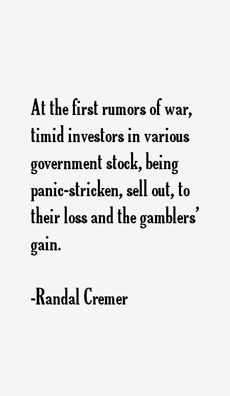 Randal Cremer Quotes