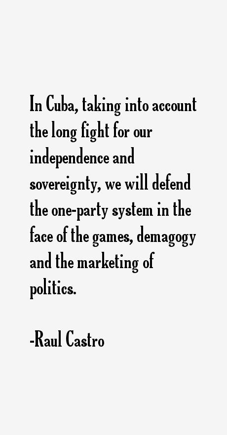 Raul Castro Quotes