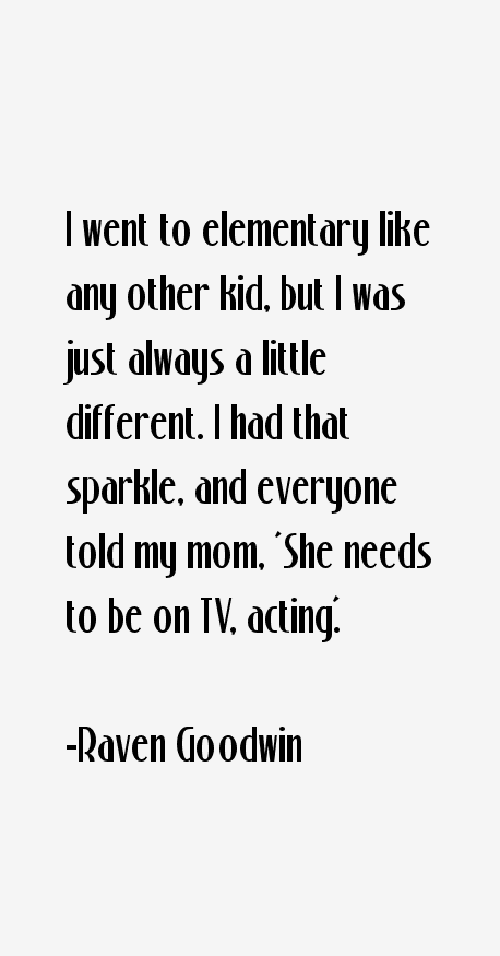 Raven Goodwin Quotes