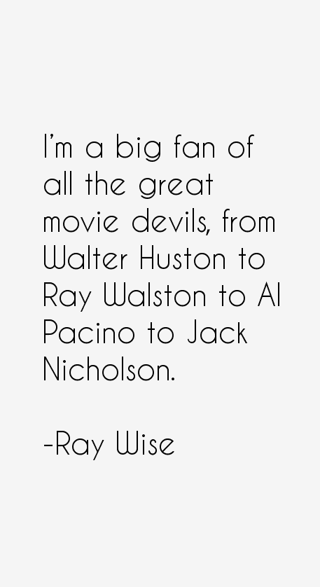 Ray Wise Quotes