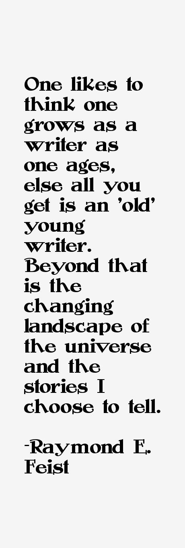 Raymond E. Feist Quotes