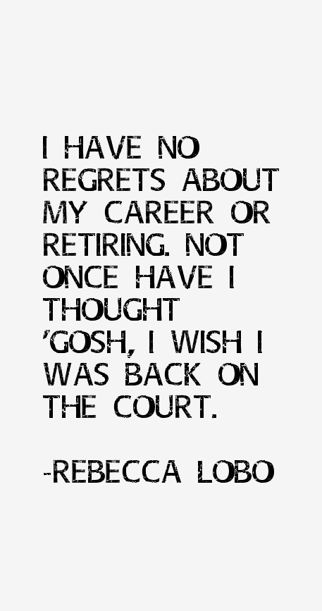 Rebecca Lobo Quotes
