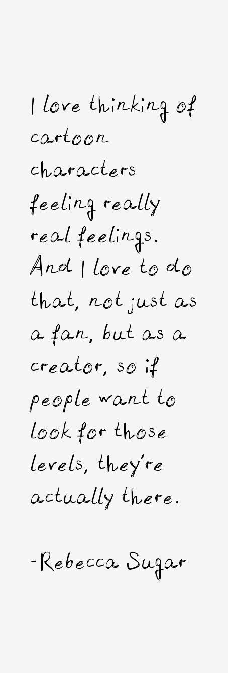 Rebecca Sugar Quotes