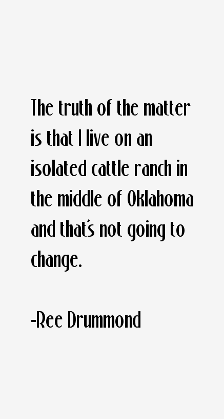 Ree Drummond Quotes