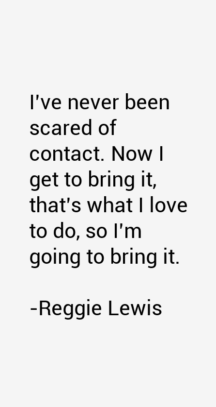 Reggie Lewis Quotes