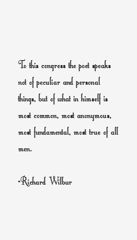 Richard Wilbur quotations