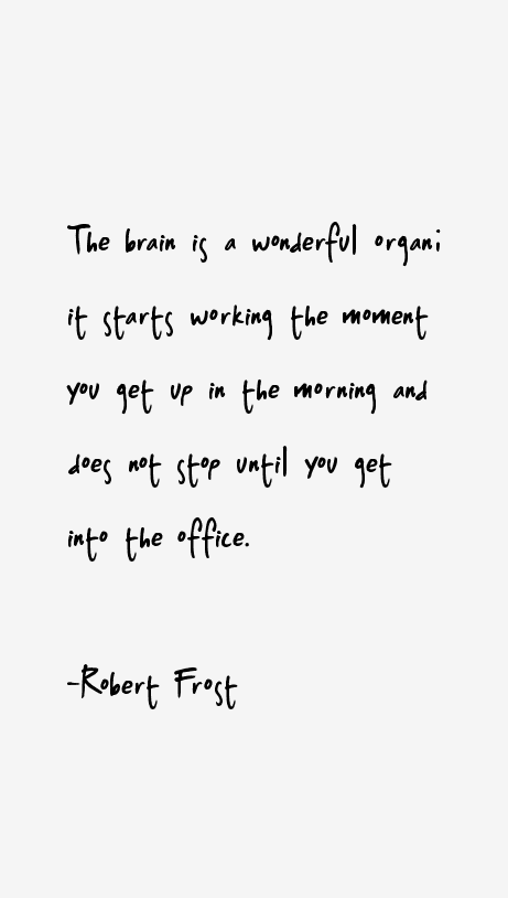 Robert Frost Quotes