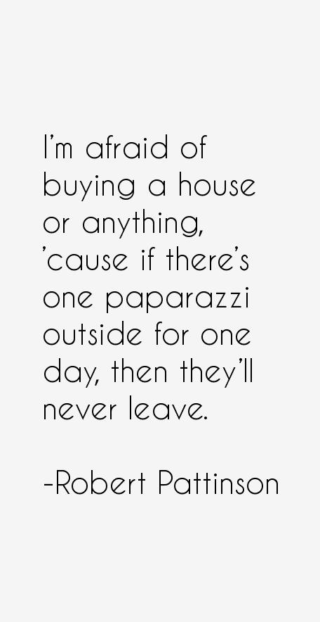 Robert Pattinson Quotes