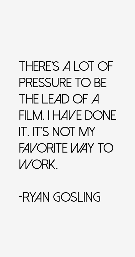 Ryan Gosling Quotes
