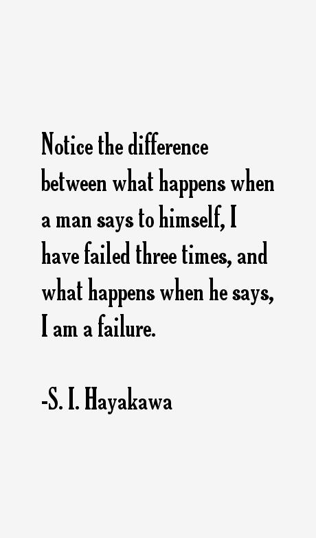 S. I. Hayakawa Quotes