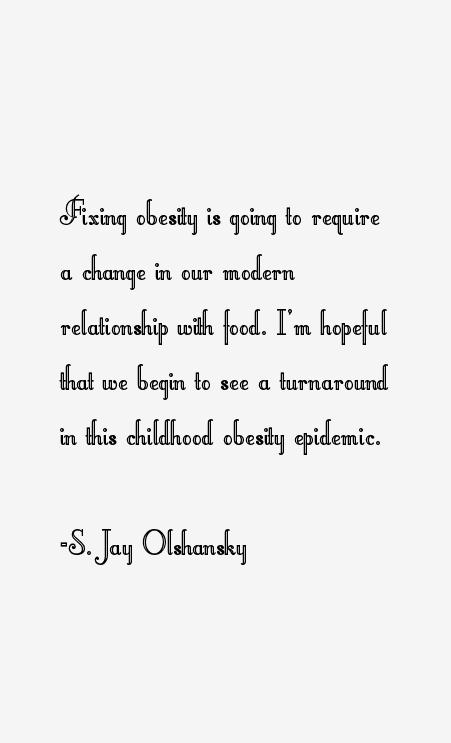 S. Jay Olshansky Quotes