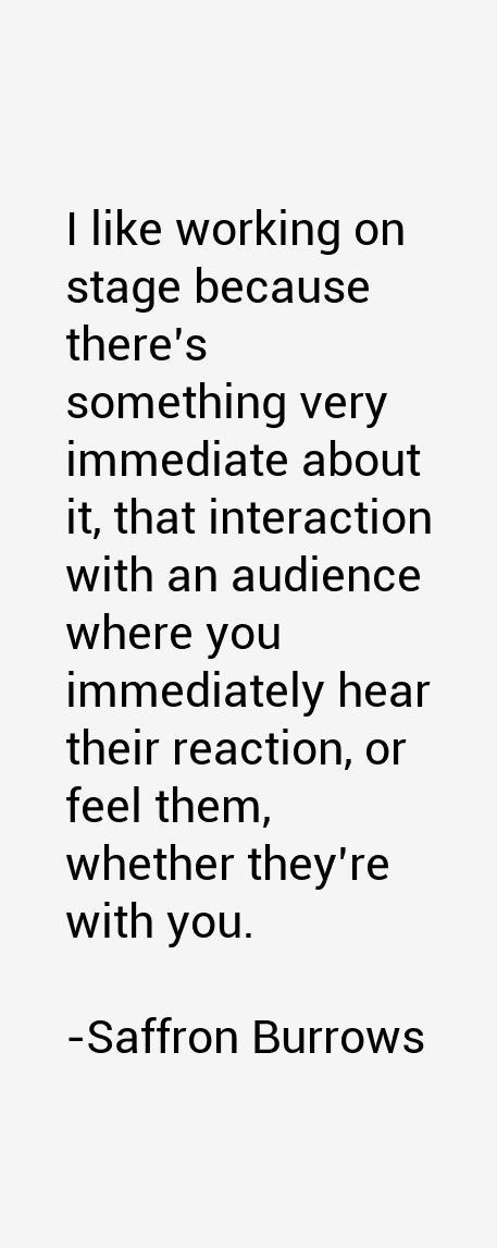 Saffron Burrows Quotes