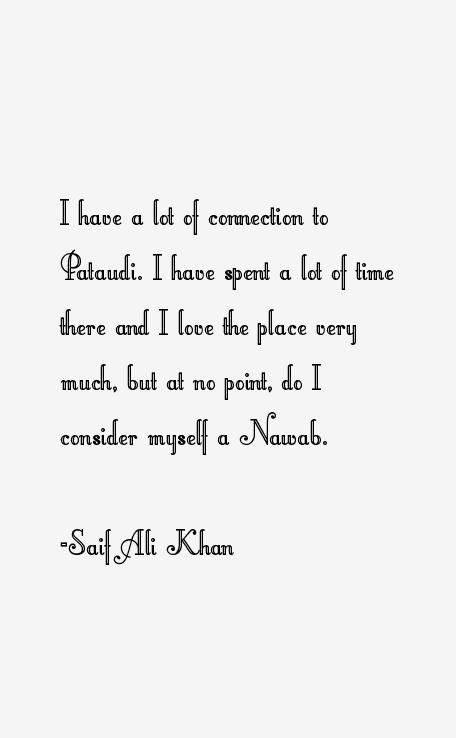Saif Ali Khan Quotes