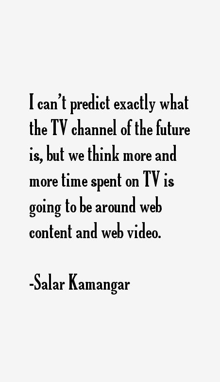 Salar Kamangar Quotes