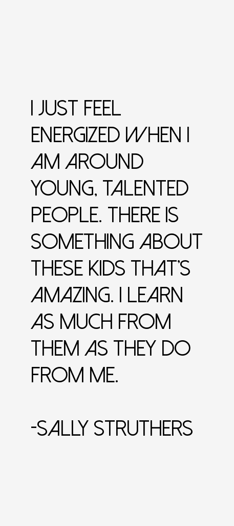 Sally Struthers Quotes