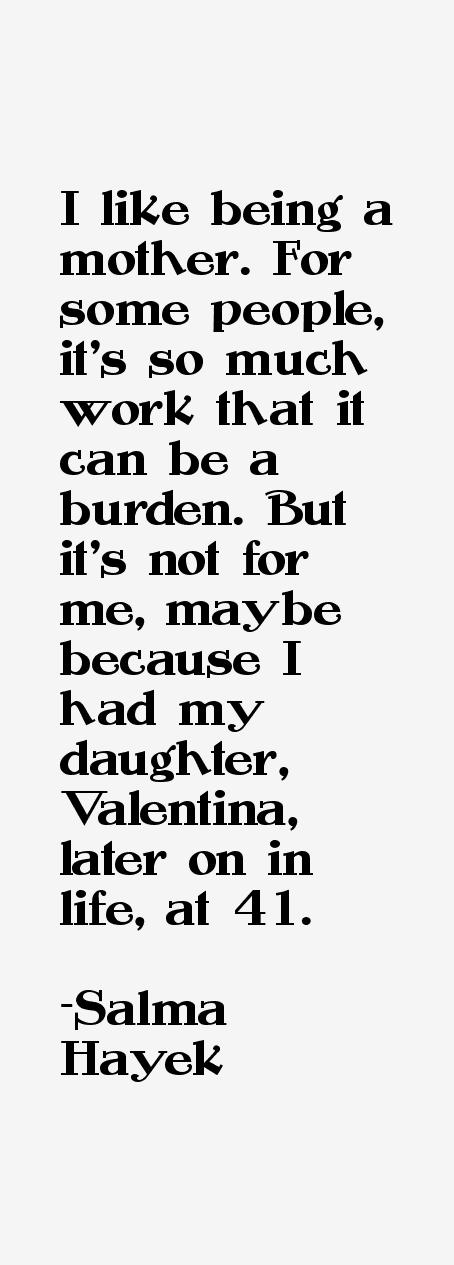 Salma Hayek Quotes
