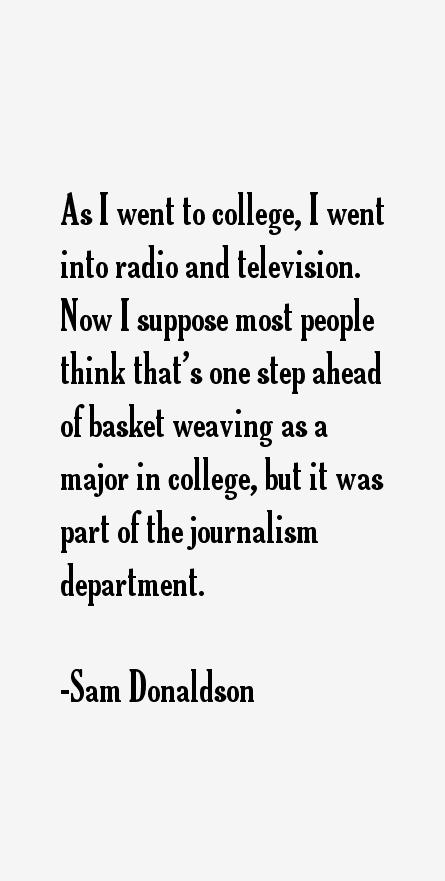 Sam Donaldson Quotes