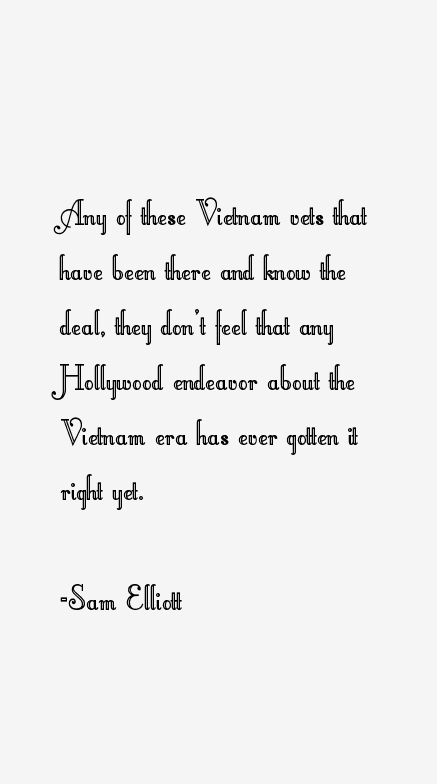Sam Elliott Quotes