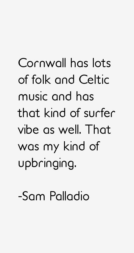 Sam Palladio Quotes