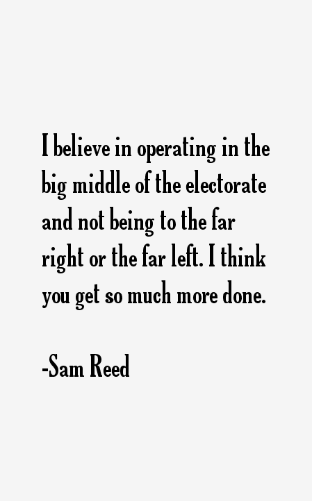 Sam Reed Quotes