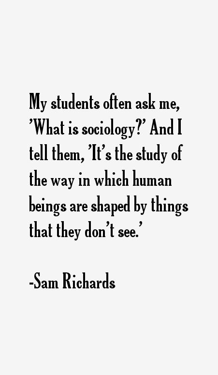 Sam Richards Quotes