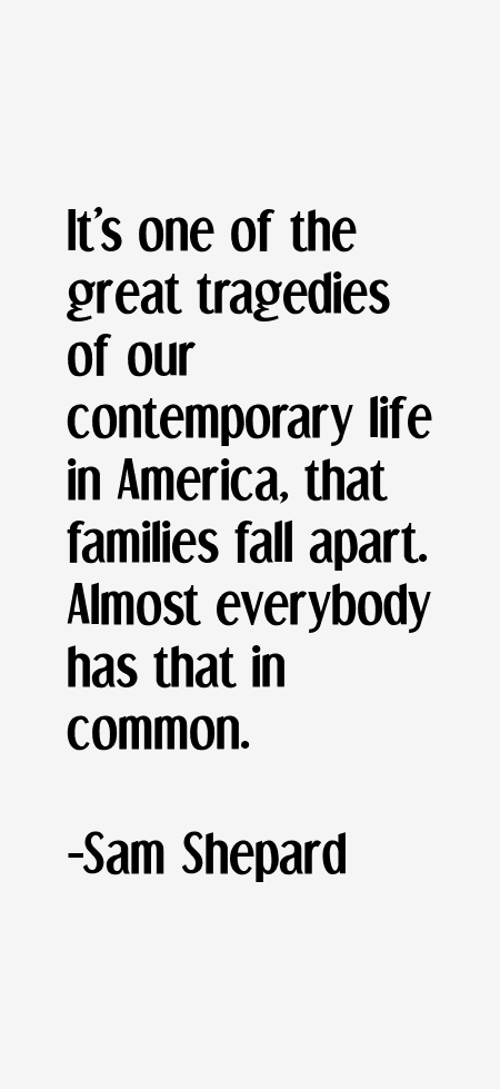 Sam Shepard Quotes Sayings