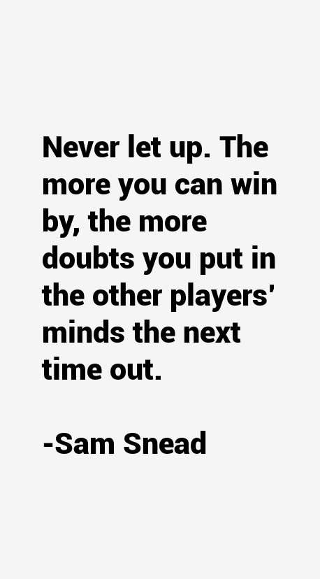 Sam Snead Quotes