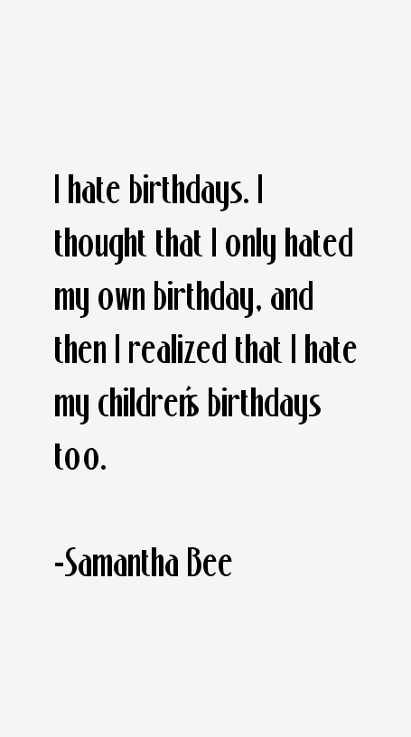 Samantha Bee Quotes