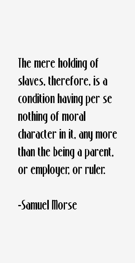 Samuel Morse Quotes
