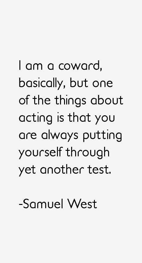 Samuel West Quotes