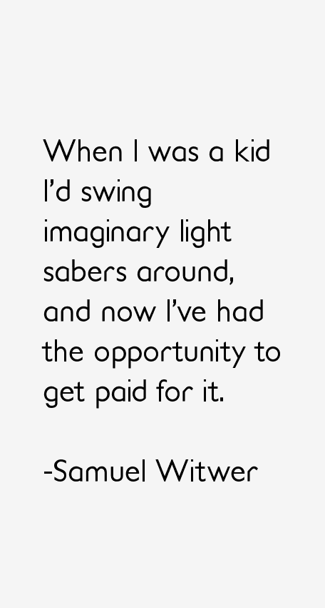 Samuel Witwer Quotes