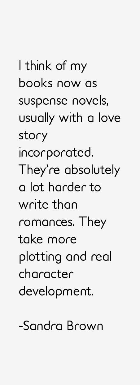 Sandra Brown Quotes