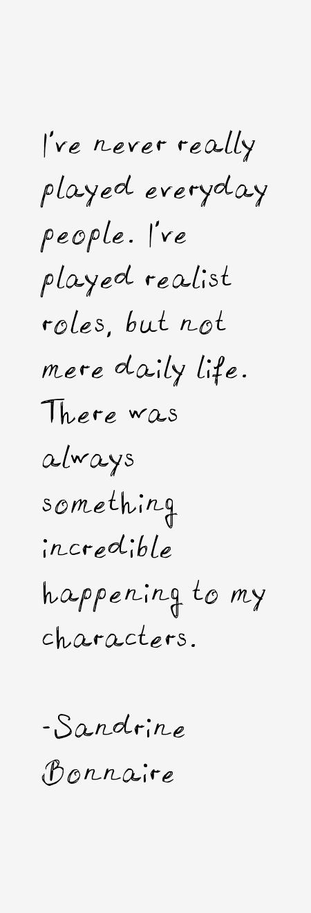 Sandrine Bonnaire Quotes
