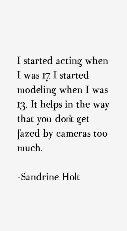 Sandrine Holt Quotes