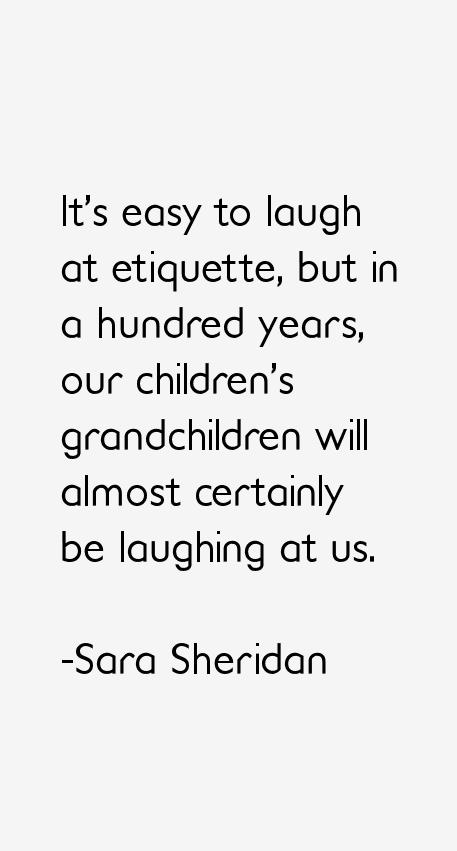 Sara Sheridan Quotes