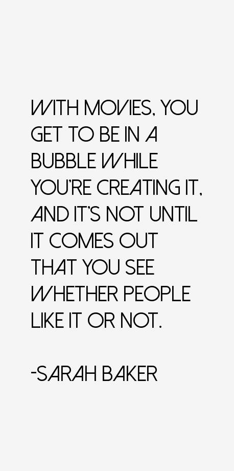 Sarah Baker Quotes