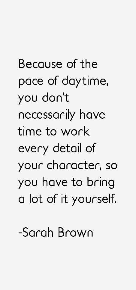 Sarah Brown Quotes