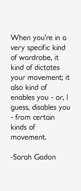 Sarah Gadon Quotes