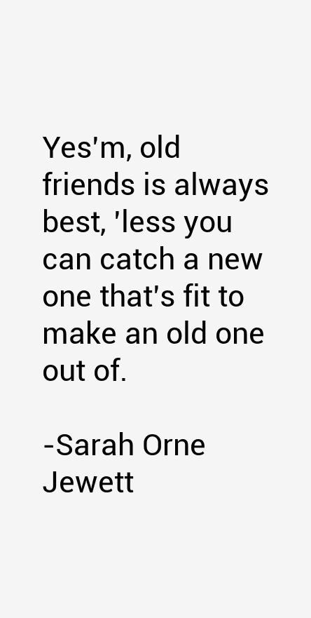 Sarah Orne Jewett Quotes