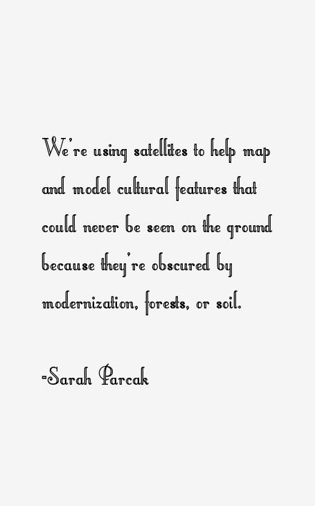 Sarah Parcak Quotes