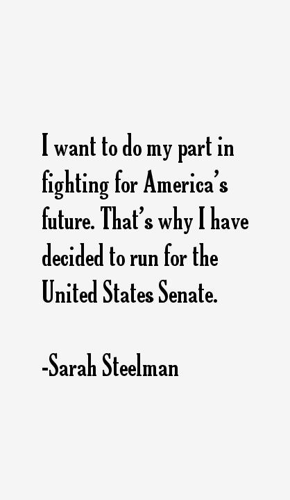 Sarah Steelman Quotes