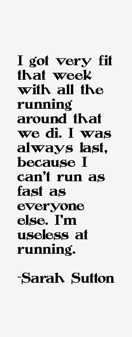 Sarah Sutton Quotes