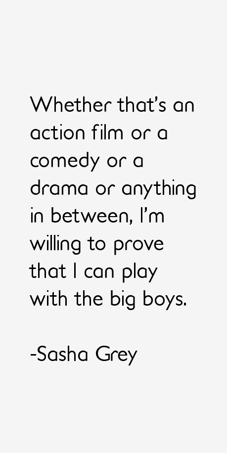 Sasha Grey Quotes